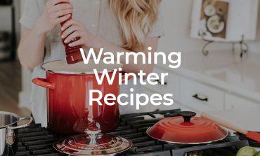 Warming Winter Recipes